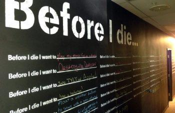 Before I die…