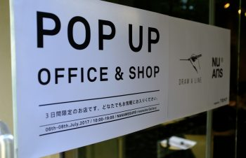 NuAns for WORKLIFEとDRAW A LINEのPOPUP SHOP & OFFICE最終日